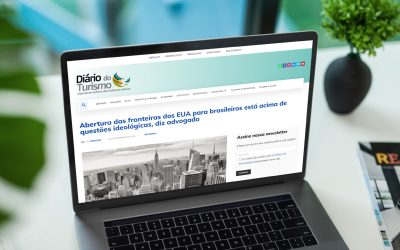 AG NA MÍDIA: DIÁRIO DO TURISMO – ABERTURA DAS FRONTEIRAS ESTÁ ACIMA DE QUESTÕES IDEOLÓGICAS