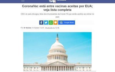 AG NA MÍDIA: IG – CORONAVAC ESTÁ ENTRE AS VACINAS ACEITAS PELOS EUA